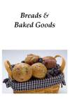 Bread and Baked Goods Recipes for IC and OAB (10+ recipes)